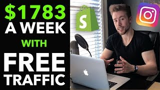 💸 How I Create $1, 783/Week on Shopify With NO COST Instagram Visitors (2019)